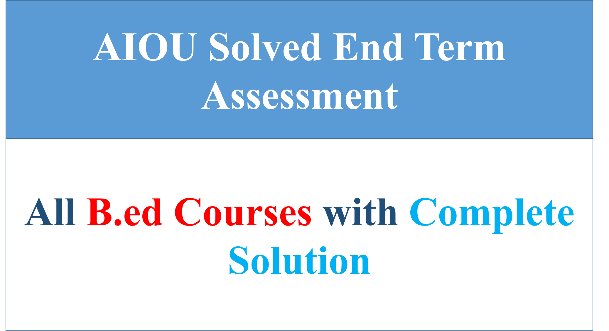 AIOU End Term Assessment (ETA)